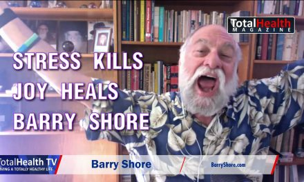Stress Kills, Joy Heals, with Barry Shore